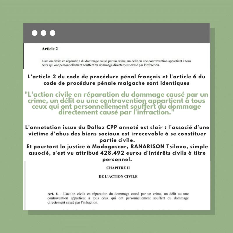 Action civile L'article 2 du code de procédure pénal français et l'article 6 du code de procédure pénale malgache sont identiques